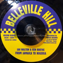 "Belleville Hill -7""-From Jamaica To Nigeria / Jah Walton & Ken Boothe"