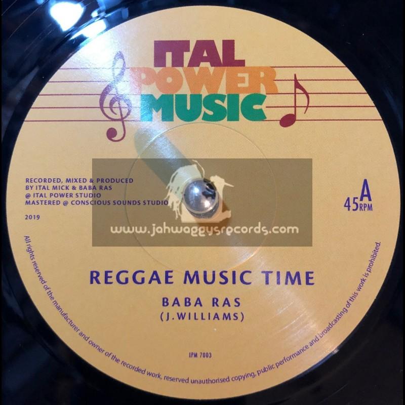 "Ital Power Music-7""-Reggae Music Time / Baba Ras"