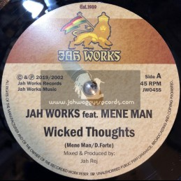 "Jah Works Records-7""-Wicked Thoughts / Mene Man + Wicked Dub / Jah Rej"