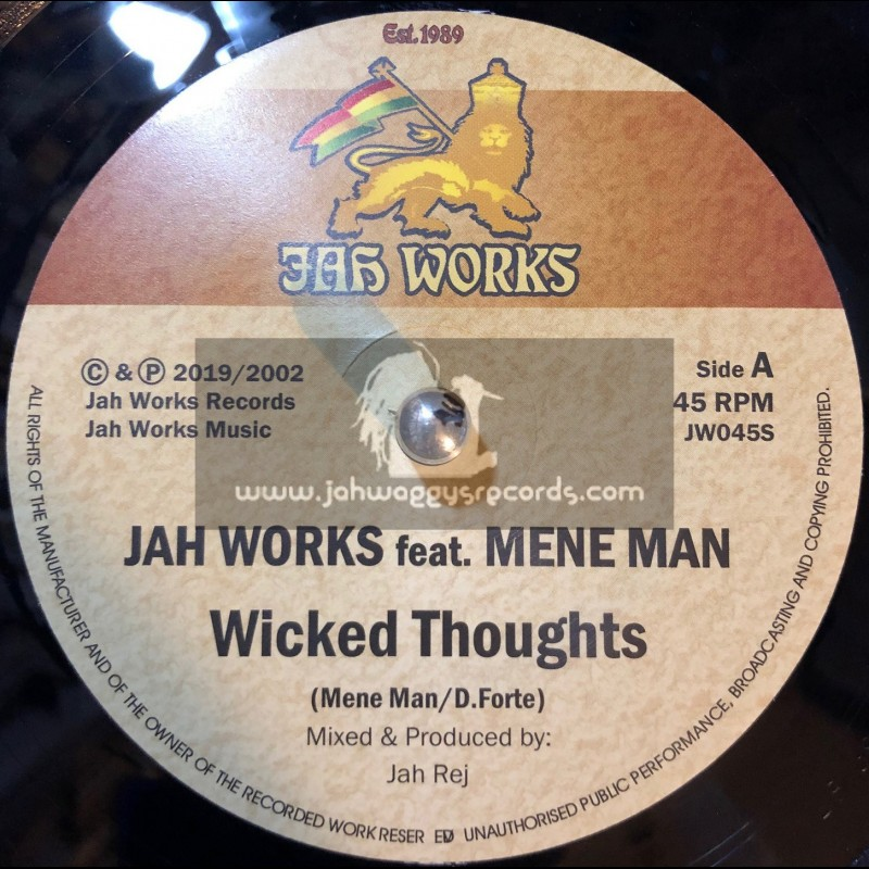 """Jah Works Records-7""""-Wicked Thoughts / Mene Man + Wicked Dub / Jah Rej"""