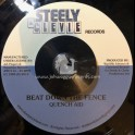"""Steely & Clevie Records-7""""-Beat Down The Fence / Quench Aid"""