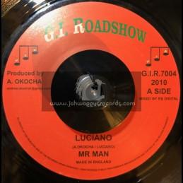 "G I Roadshow-7""-Mr Man / Luciano"