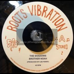 "Roots Vibration-7""-Brother Noah / Shadows + Noah Dub / Upsetters"