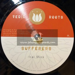 """Vedic Roots-7""""-Sufferers / Ital Mick"""