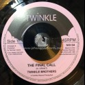 """Twinkle Music-7""""-Final Call / The Twinkle Brothers"""