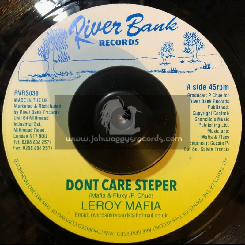 "River Bank Records-7""-Dont Care Stepper / Leroy Mafia"