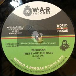 "World A Reggae-7""-These Are The Days / Bushman + Self Evident / Christos DC "
