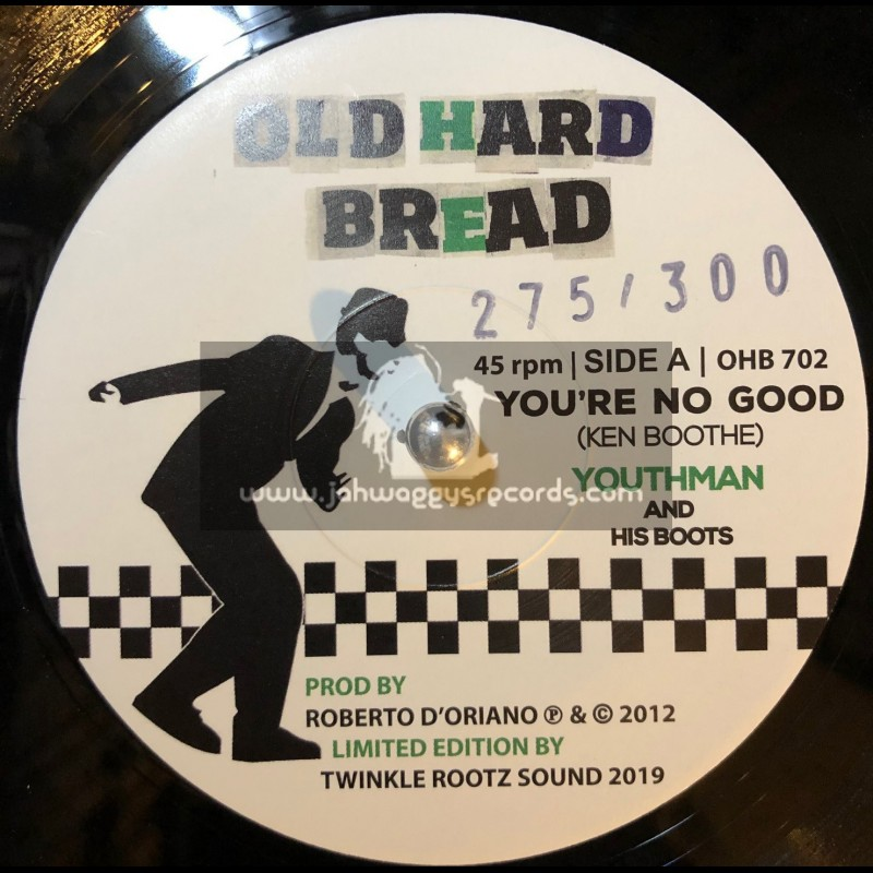 """Old Hard Bread-7""""-Youre No Good / Youthman And His Boots"""