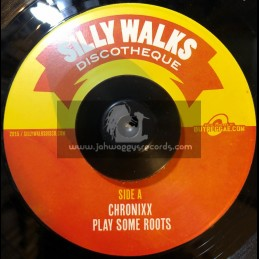 "Silly Walks-7""-Play Some Roots / Chronixx + Cant Bridge My Defence / RC"