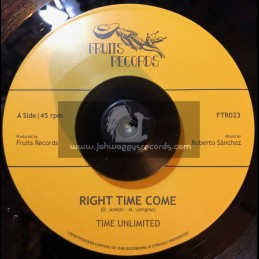 """Fruits Records-7""""-Right Time Come / Time Unlimited"""