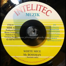 "Intelitec Muzik-7""-Mr Bossman / White Mice - Acetate Mix"