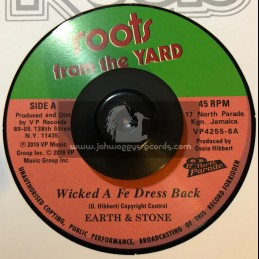 """Roots From The Yard-7""""-Wicked A Fe Dress Back / Earth & Stone"""