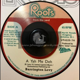 """Roots From The Yard-7""""-A Yah Me Deh / Barrington Levy"""