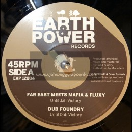 "Earth & Power Records-12""-Until Jah Victory / Far East meets Mafia & Fluxy"
