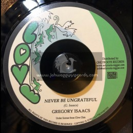 """Love-7""""-Never Be Ungrateful / Gregory Isaacs"""