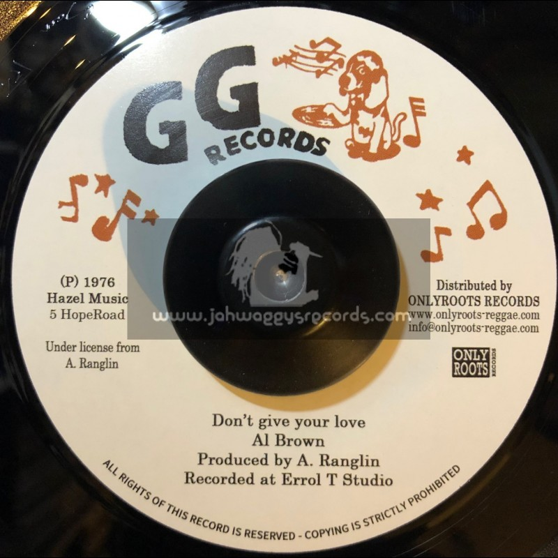 """GG Records-7""""-Don't Give Your Love / Al Brown + Loving Dub / GG's All Stars"""