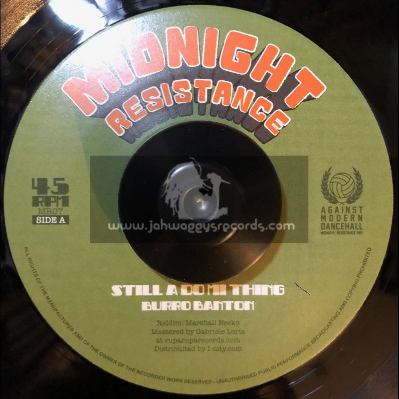 "Midnight Resistance-7""-Still A Do Mi Thing / Burro Banton"