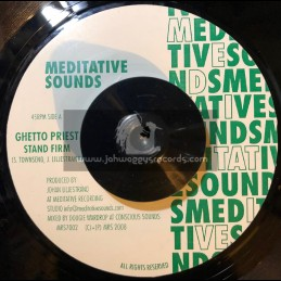 "Meditative Sounds-7""-Stand Firrn / Ghetto Priest"