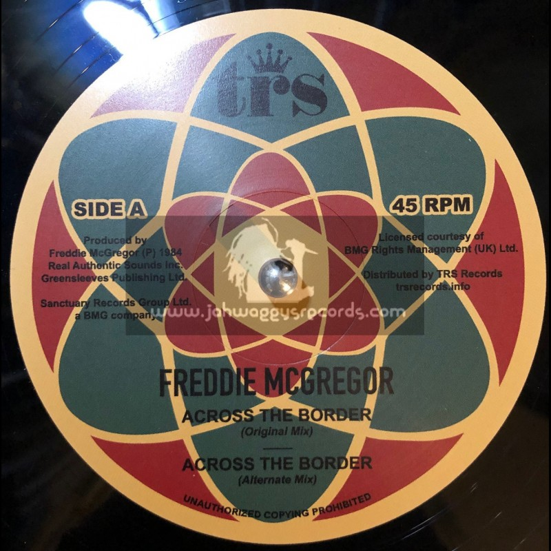 "Top Ranking Sound-12""-Across The Border / Freddie McGregor"