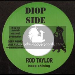 "Diop Side-7""-Keep On Shining / Rod Taylor + Kulcha Paton / Bigga"