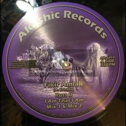 "Akashic Records-12""-I Am That I Am / Fikir Amlak - Russ D + I Am That I Am / Fikir Amlak - King Alpha"