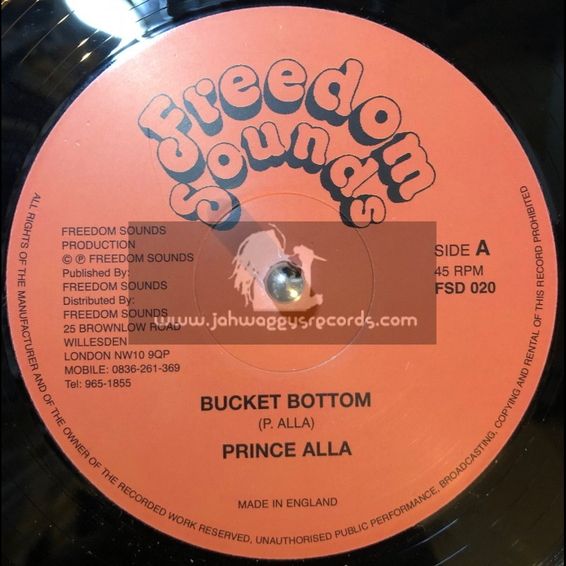 """Freedom Sounds-12""""-Bucket Bottom / Prince Alla + Stop & Think Me Over / Full Wood"""
