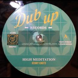 "Dub Up Records-7""-High Meditation / Kenny Knots + Meditation Dub / Crucial Alphonso"