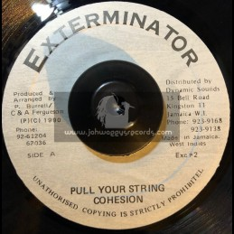 """Exterminator-7""""-Pull Your String / Cohesion"""