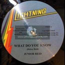 "Lightning-12""-What Do You Know / Junior Reid + Lots Of Sign / Tenor Saw"