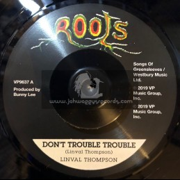 """Roots-7""""-Don't Trouble Trouble / Linval Thompson"""
