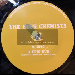 "WhoDemSound Records-7""-Epic / The Bush Chemists + Epic Dub / Previously Unreleased Dubplate Mix"