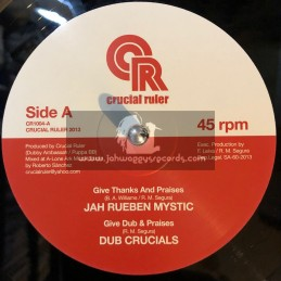 "Crucial Ruler-10""-Give Thanks & Praises/Rueben Mystic+Ghetto Yute Stand Firm/Solo Banton"
