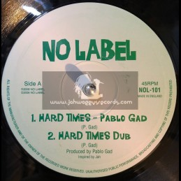 "No Label-10""-Hard Times + Gun Fever / Pablo Gad"
