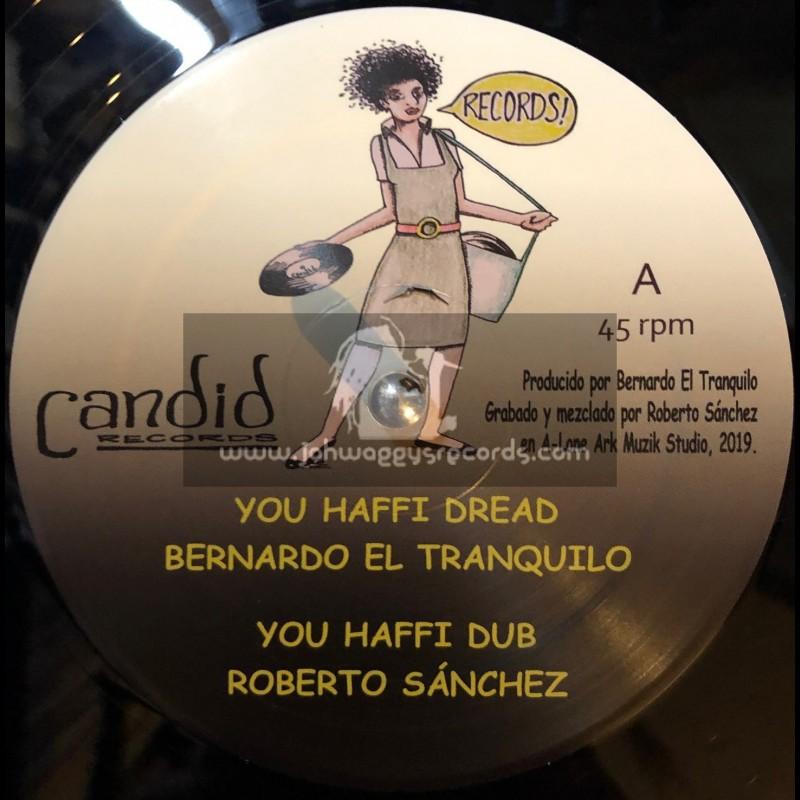 """Candid Records-12""""-You Haffi Dread / Bernardo El Tranquilo + Life / Empress Hoosk"""