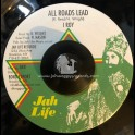 """Jah Life-7""""-All Roads Lead / I Roy"""