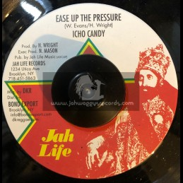 "Jah Life-7""-Ease Up The Pressure / Icho Candy"
