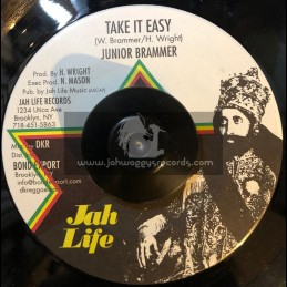 "Jah Life-7""-Take It Easy / Junior Brammer"