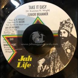 "Jah Life-7""-Take It Easy / Junior Brammer"
