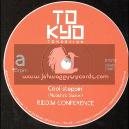 "Tokyo Connexion-7""-Cool Steppin / Riddim Conference"