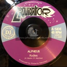 """Liquidator-7""""-Rudies / Alpheus + Our Time Will Come / Alpheus"""