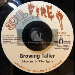 """Soul Fire Records-7""""-Growing Taller / Marcus & The Igels + Studio Works / Marcus & The Igels"""