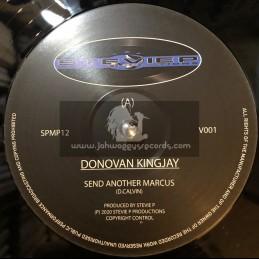 "Stevie P Productions-12""-Send Another Marcus / Donovan Kingjay"