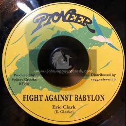 """Pioneer-7""""-Fight Against Babylon / Eric Clarke"""