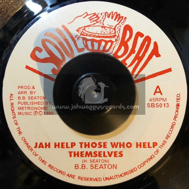"""Soul Beat-7""""-Jah Help Those Who Help Themselves / BB Seaton + Version / Conscious Minds"""