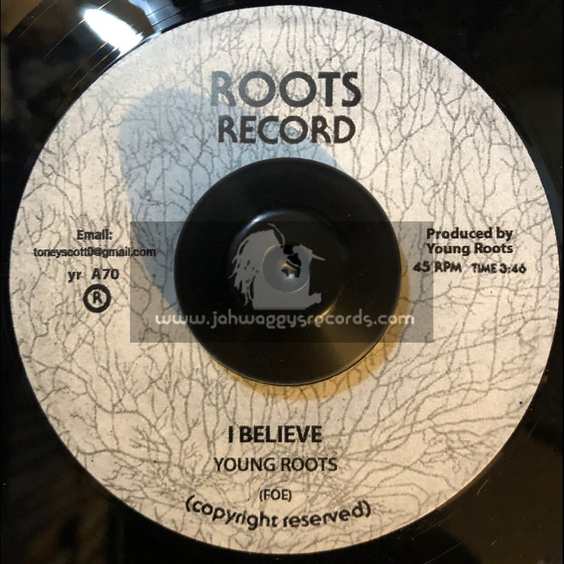 """Roots Record-7""""-I Believe / Young Roots"""