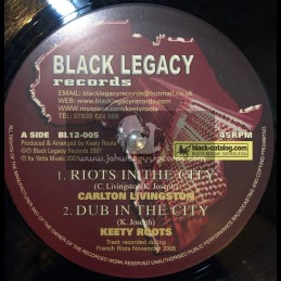 "Black Legacy-12""-Riots In The City / Carlton Livingstone (Keety Roots)"