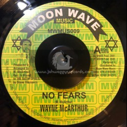 "MOON WAVE MUSIC-7""-NO FEARS / WAYNE MCARTHER(2001)"