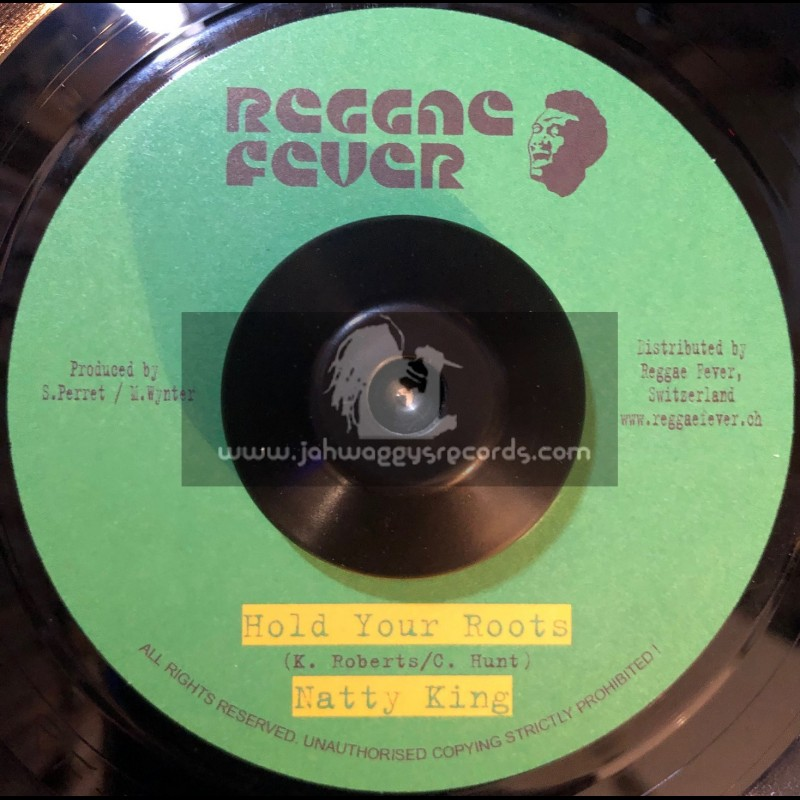 """Reggae Fever-7""""-Hold Your Roots / Natty King"""