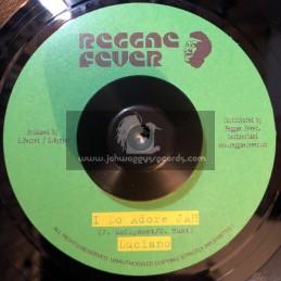 "Reggae Fever-7""-I Do Adore Jah / Luciano + Babylon Overtime/Norrisman"