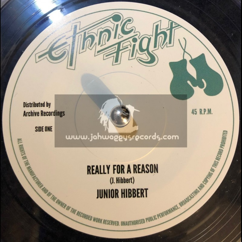 """Ethnic Fight-7""""-Really For A Reason / Junior Hibbert"""